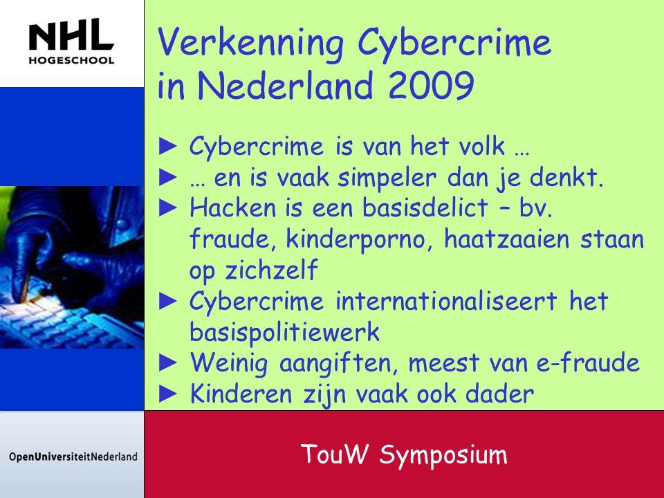 Verkenning Cybercrime in Nederland 2009
