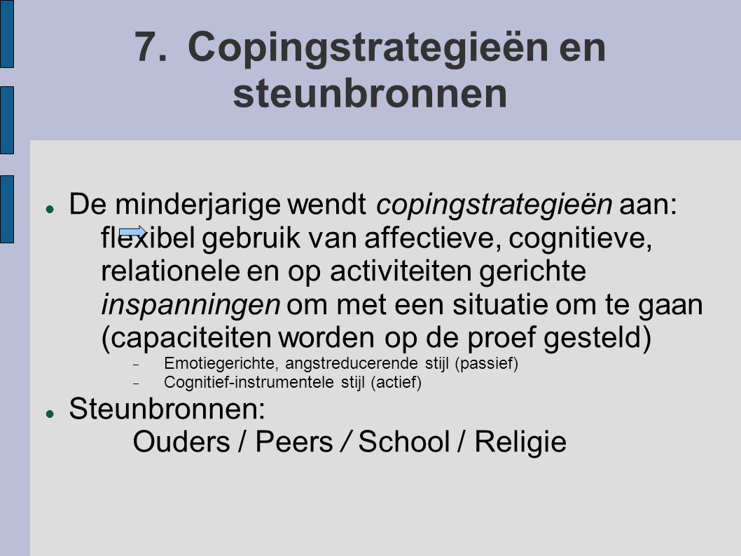 7. Copingstrategieën en steunbronnen