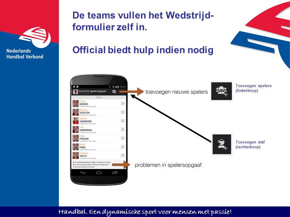 De teams vullen het Wedstrijd- formulier zelf in.