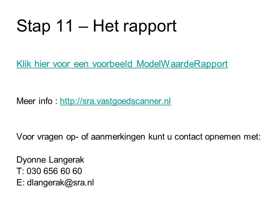 Stap 11 – Het rapport Klik hier voor een voorbeeld ModelWaardeRapport