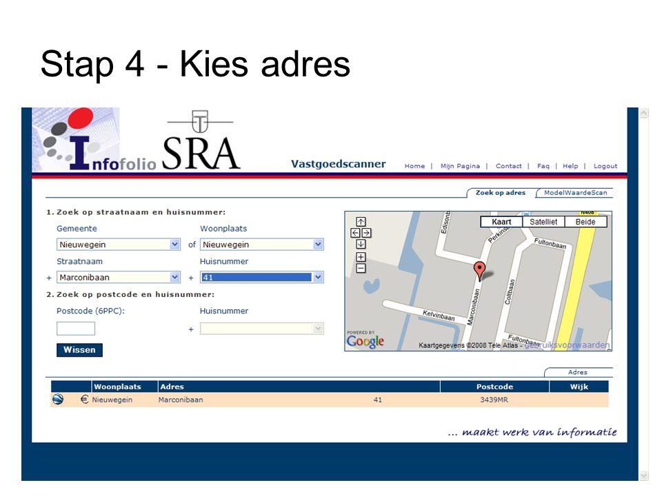 Stap 4 - Kies adres