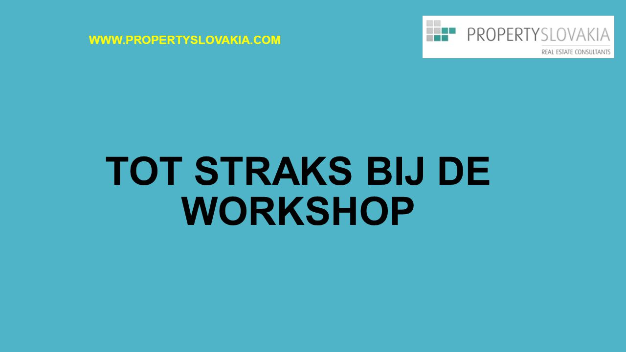 TOT STRAKS BIJ DE WORKSHOP