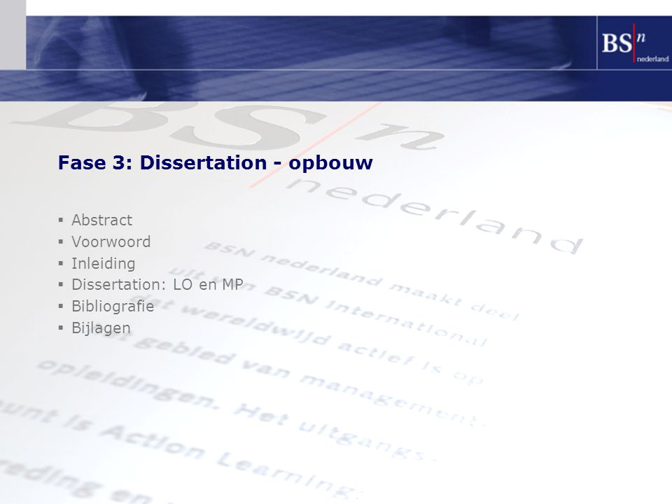 Fase 3: Dissertation - opbouw