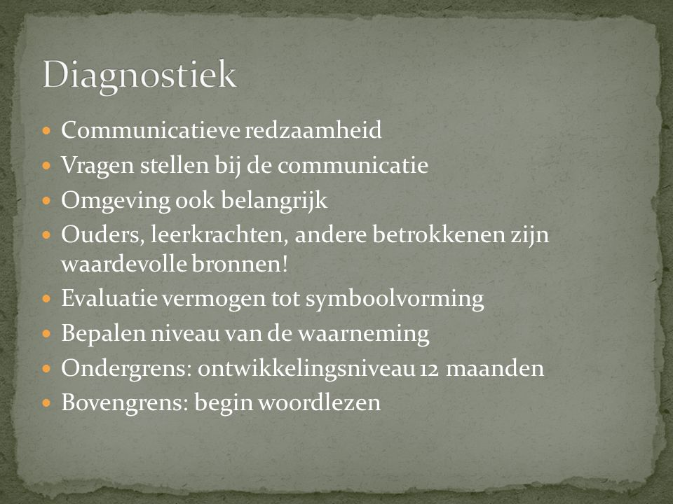 Diagnostiek Communicatieve redzaamheid