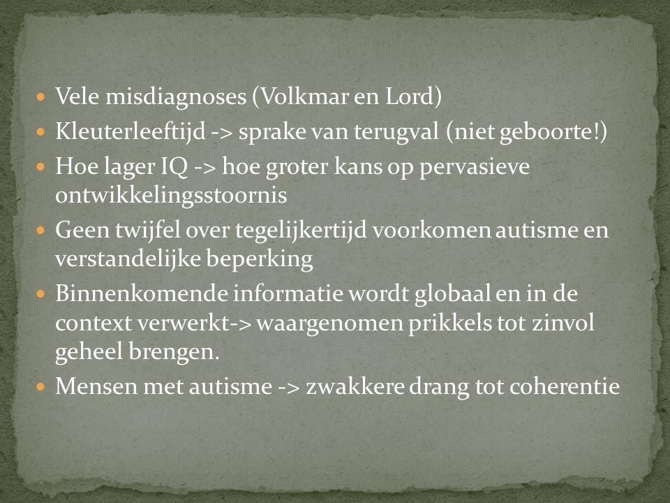 Vele misdiagnoses (Volkmar en Lord)