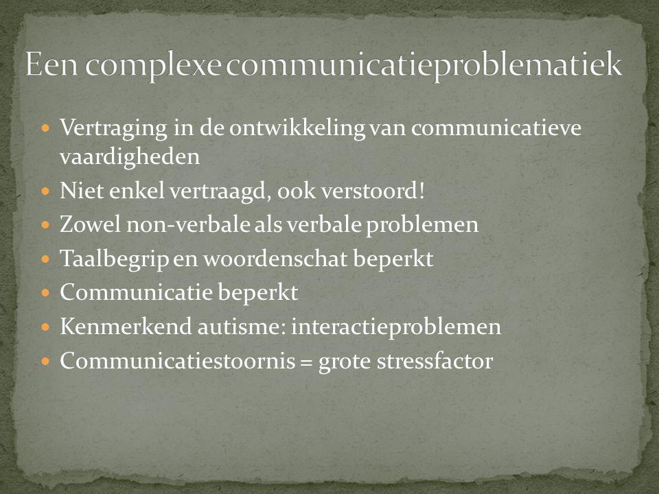 Een complexe communicatieproblematiek