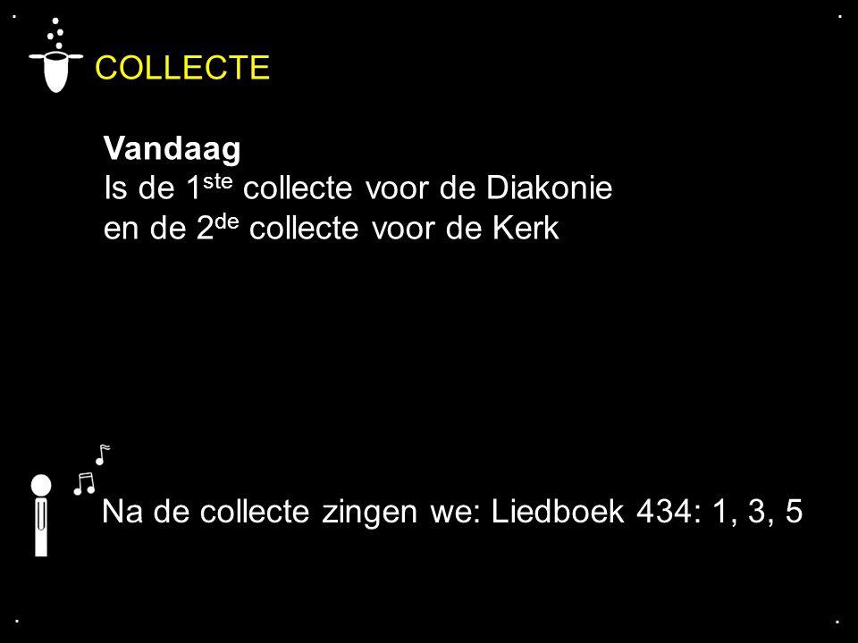 COLLECTE Vandaag Is de 1ste collecte voor de Diakonie