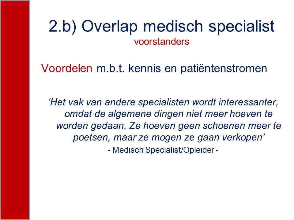 2.b) Overlap medisch specialist voorstanders