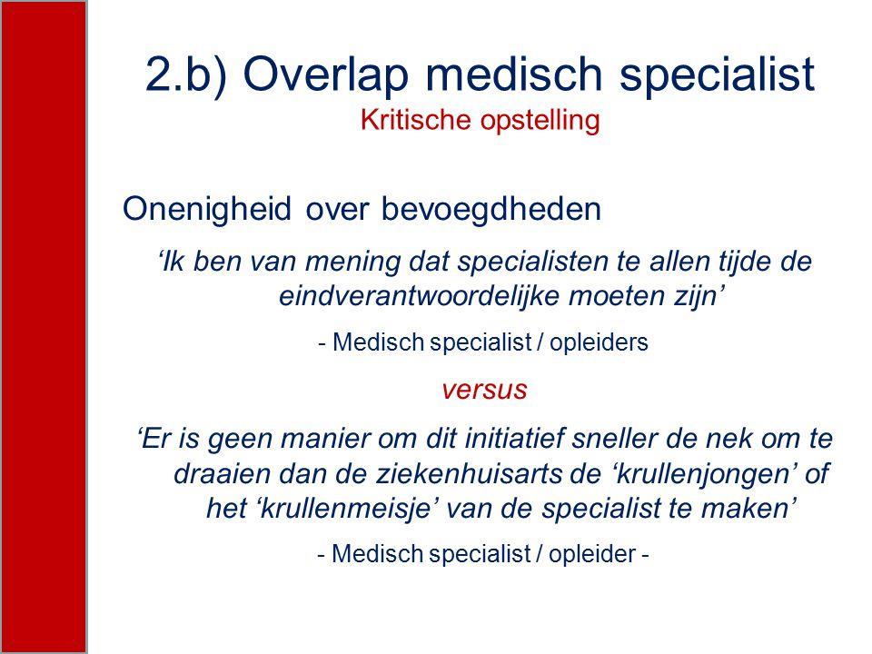 2.b) Overlap medisch specialist Kritische opstelling