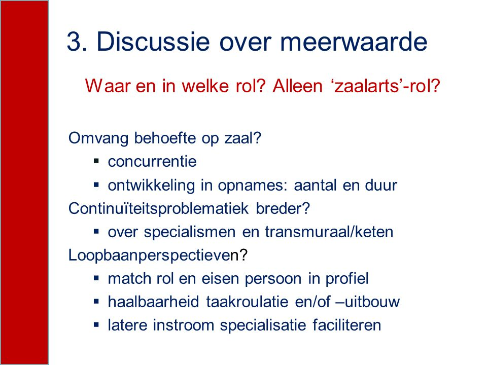 3. Discussie over meerwaarde