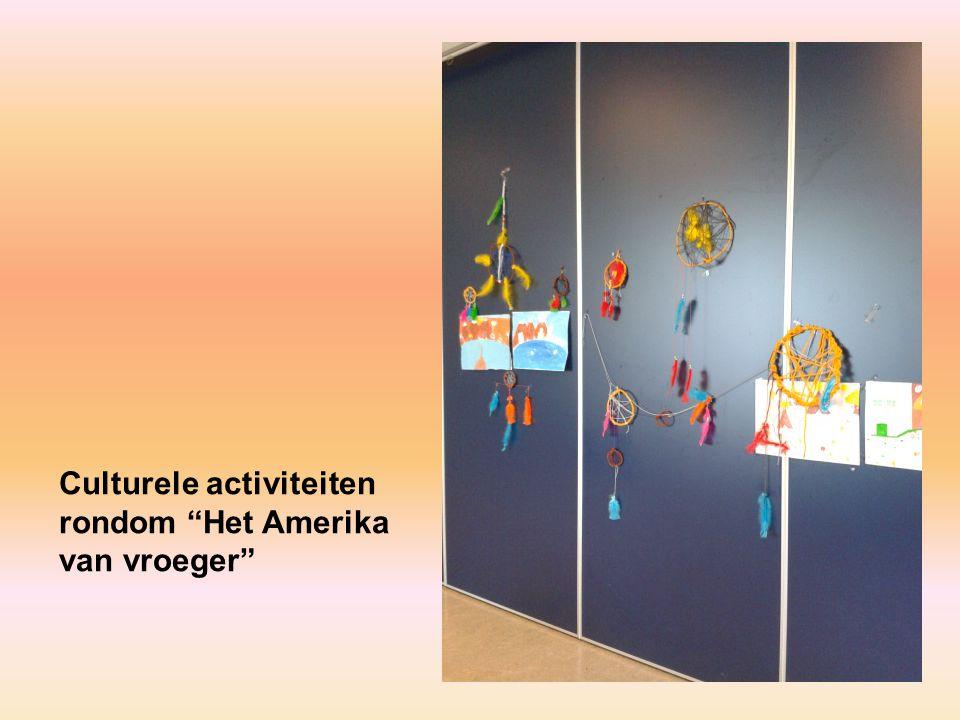 Culturele activiteiten rondom Het Amerika van vroeger