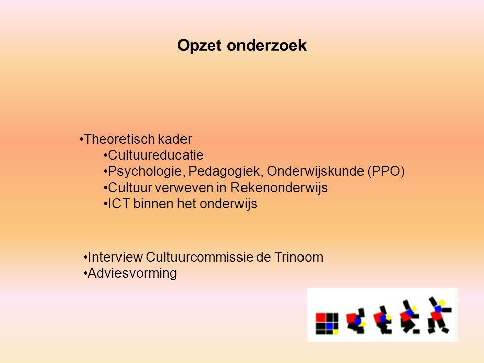 Opzet onderzoek Theoretisch kader Cultuureducatie