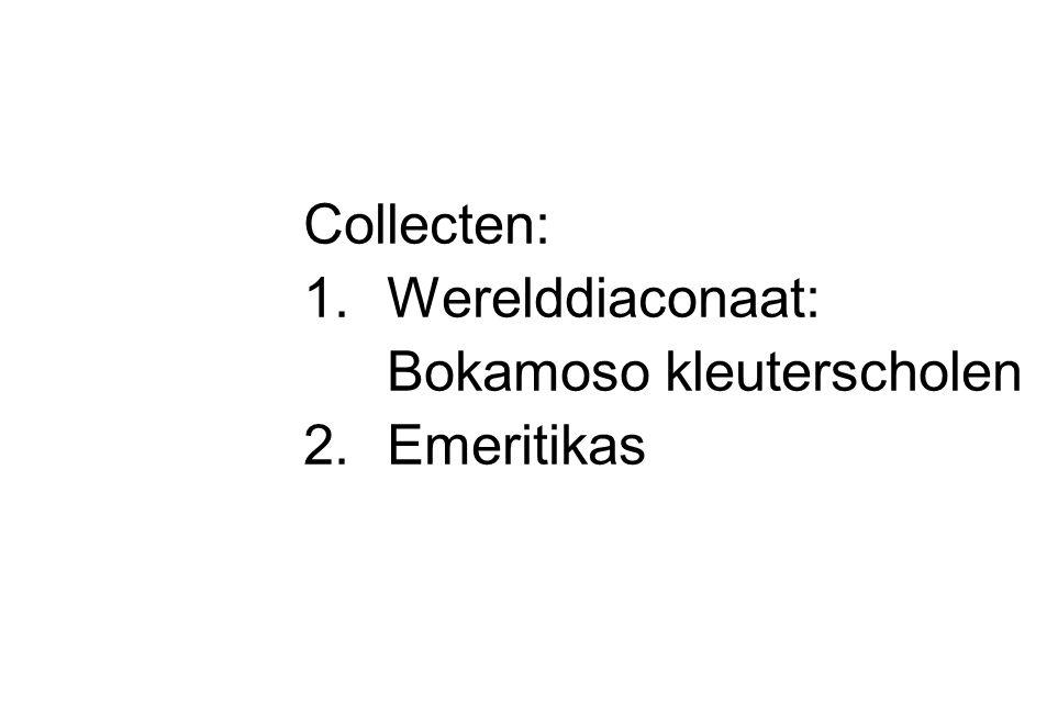 Collecten: Werelddiaconaat: Bokamoso kleuterscholen Emeritikas