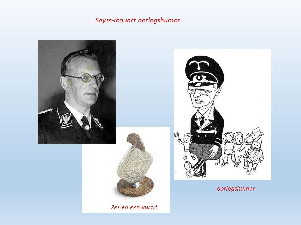 Seyss-Inquart oorlogshumor