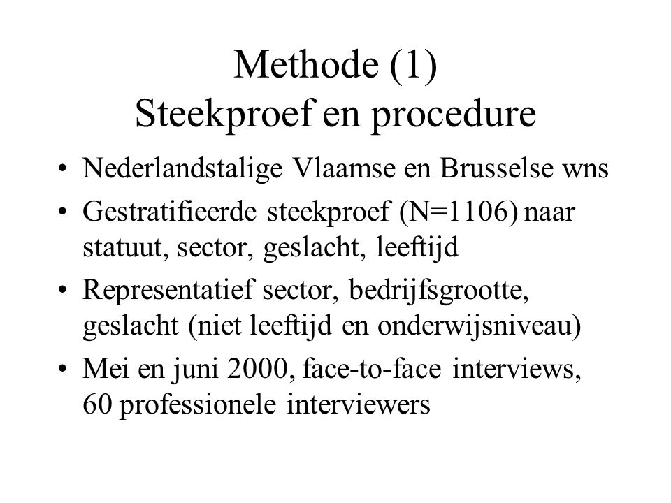 Methode (1) Steekproef en procedure