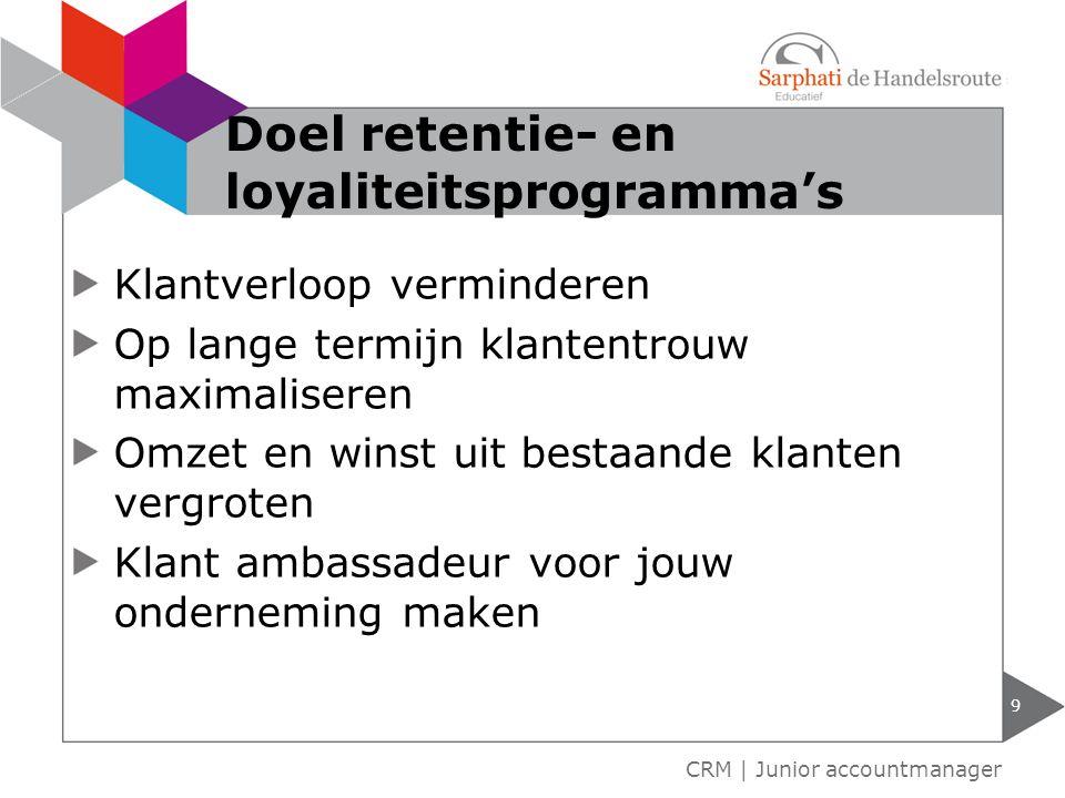 Doel retentie- en loyaliteitsprogramma's