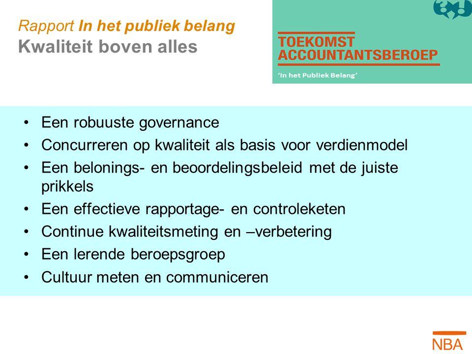 Rapport In het publiek belang Kwaliteit boven alles