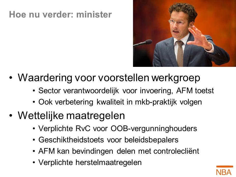 Hoe nu verder: minister