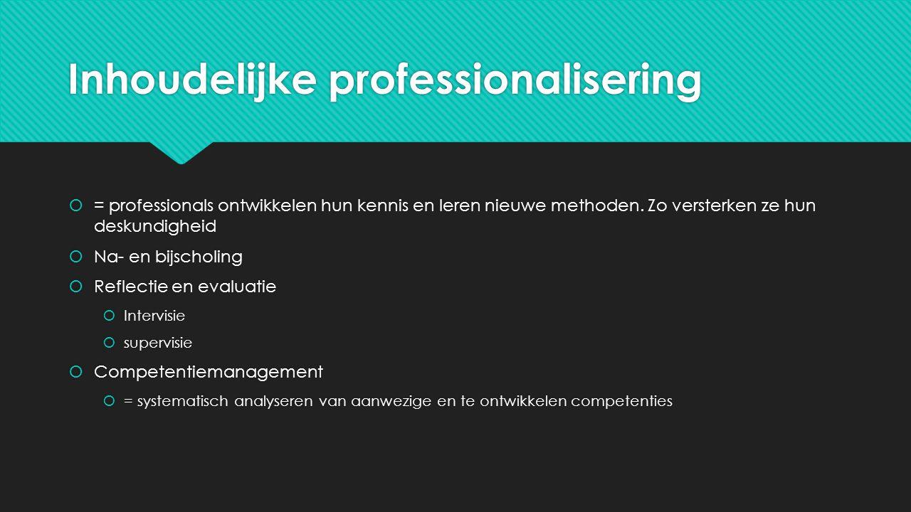 Inhoudelijke professionalisering