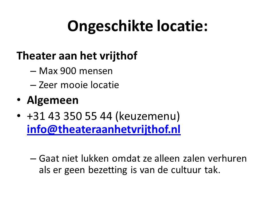 Ongeschikte locatie: Theater aan het vrijthof Algemeen