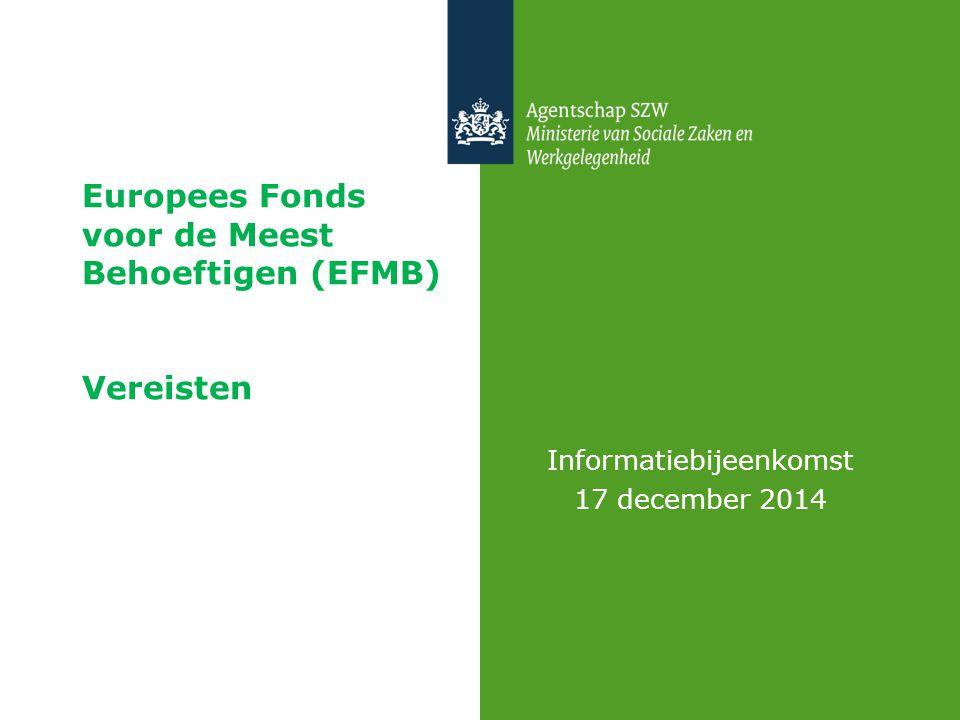 Europees Fonds voor de Meest Behoeftigen (EFMB) Vereisten ()