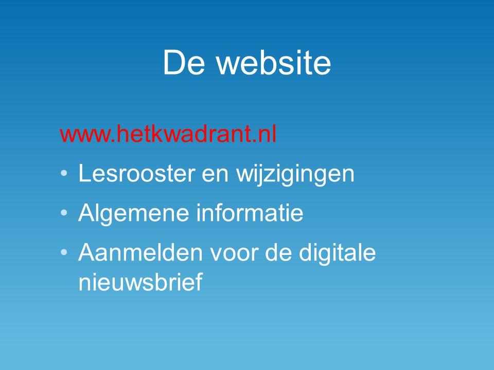 De website www.hetkwadrant.nl Lesrooster en wijzigingen