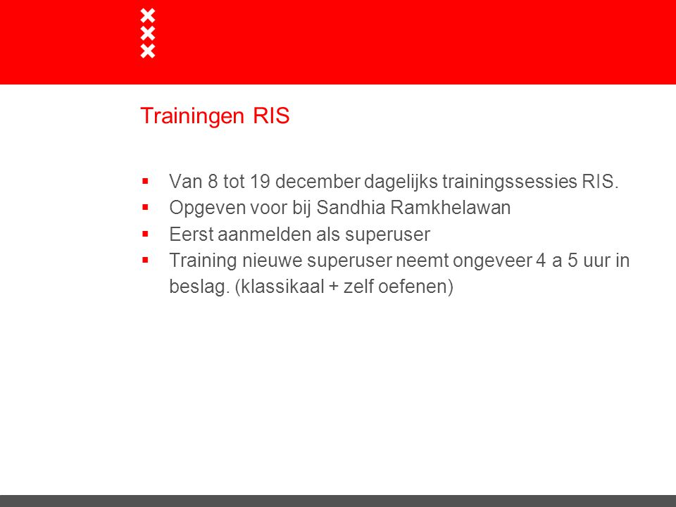 Trainingen RIS Van 8 tot 19 december dagelijks trainingssessies RIS.