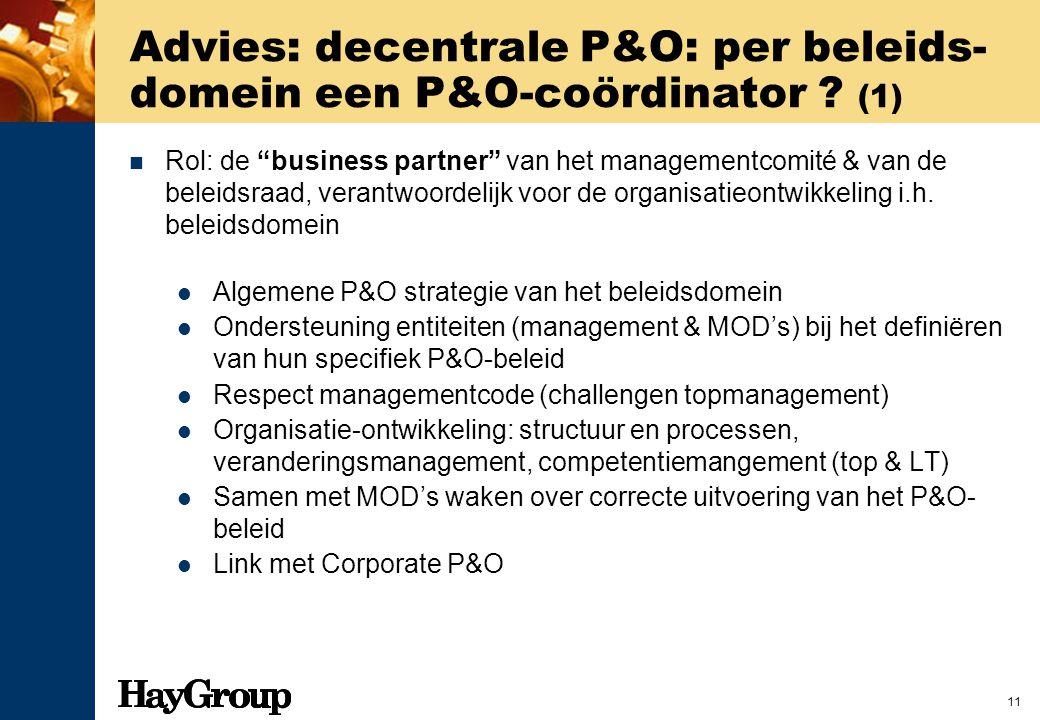 Advies: decentrale P&O: per beleids-domein een P&O-coördinator (1)