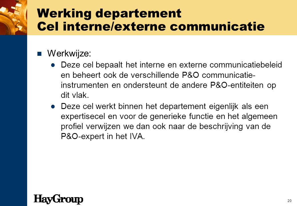 Werking departement Cel interne/externe communicatie