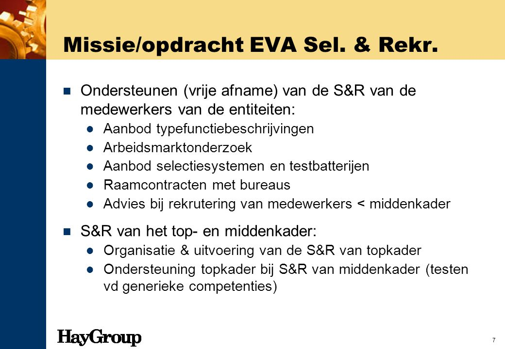 Missie/opdracht EVA Sel. & Rekr.