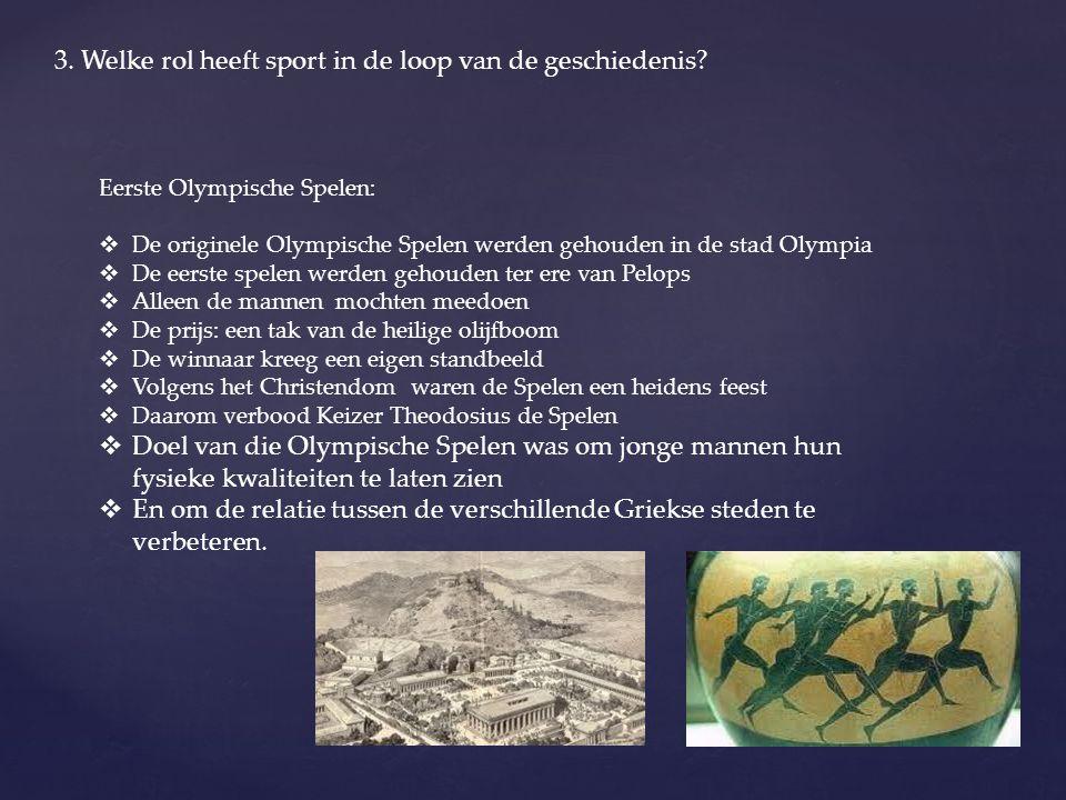 3. Welke rol heeft sport in de loop van de geschiedenis