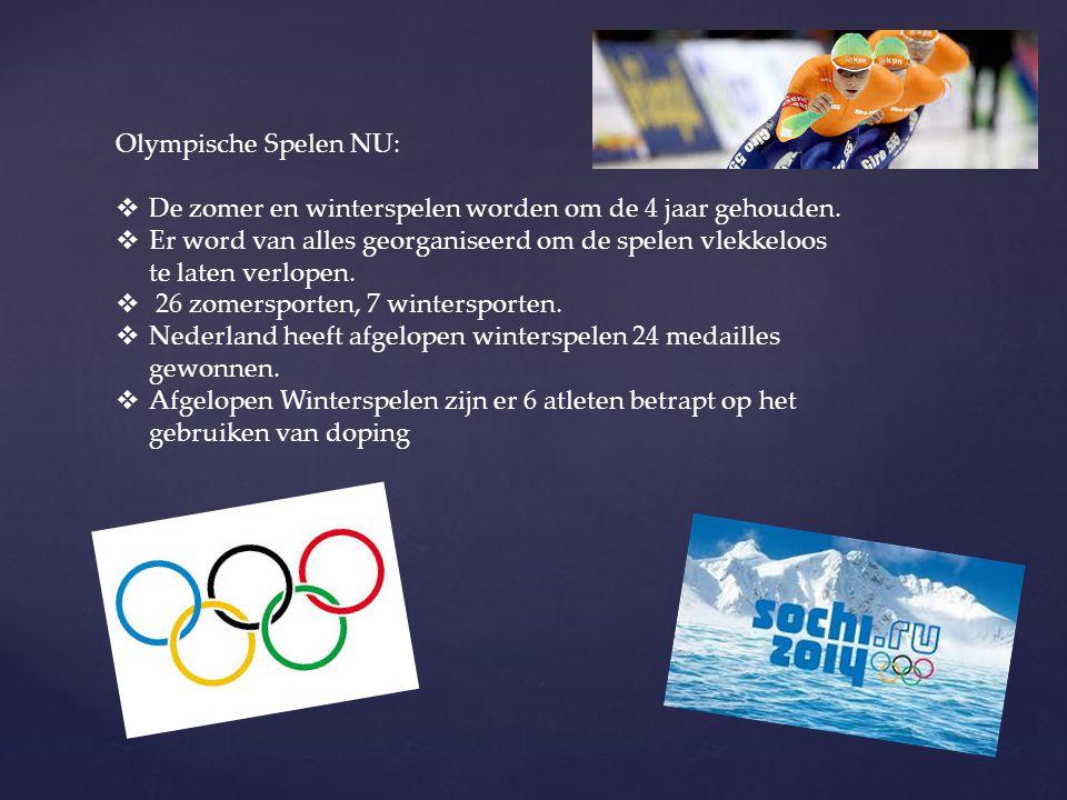 Olympische Spelen NU: De zomer en winterspelen worden om de 4 jaar gehouden.