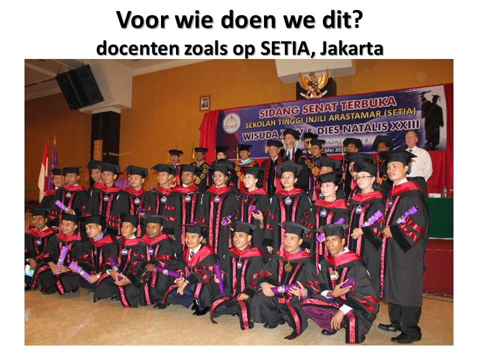 Voor wie doen we dit docenten zoals op SETIA, Jakarta
