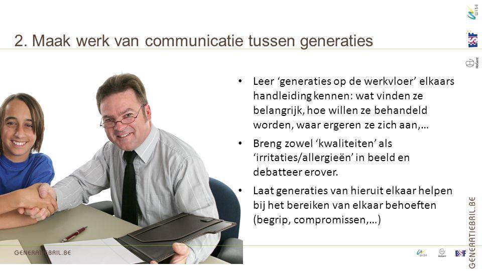 2. Maak werk van communicatie tussen generaties
