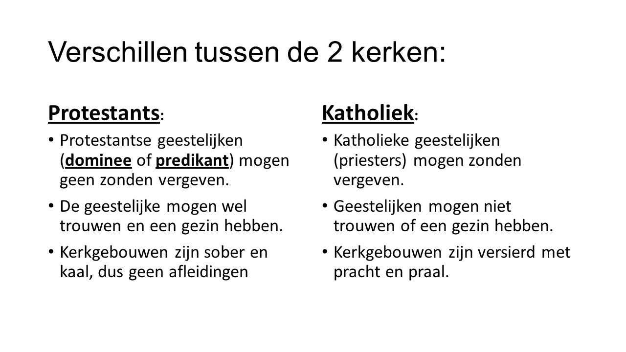 Verschillen tussen de 2 kerken: