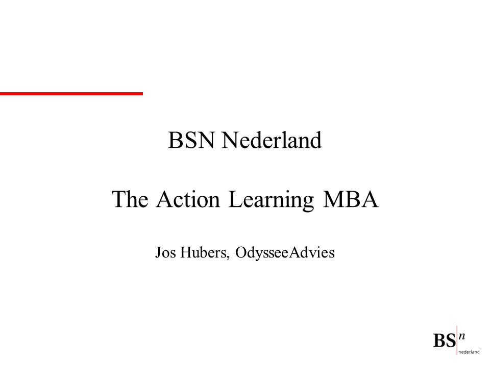 BSN Nederland The Action Learning MBA Jos Hubers, OdysseeAdvies