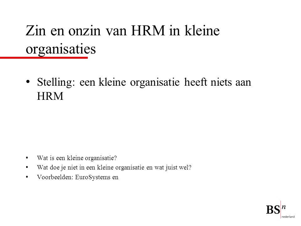 Zin en onzin van HRM in kleine organisaties