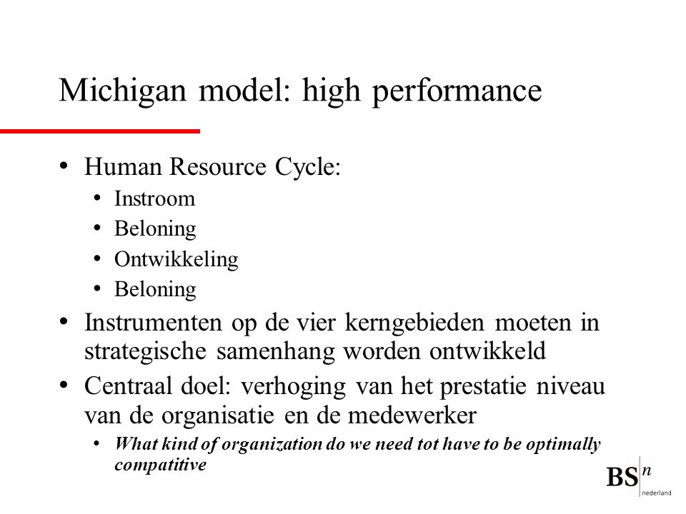 Michigan model: high performance