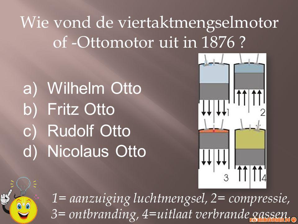 Wie vond de viertaktmengselmotor of -Ottomotor uit in 1876