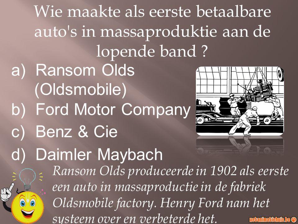 Wie maakte als eerste betaalbare auto s in massaproduktie aan de lopende band