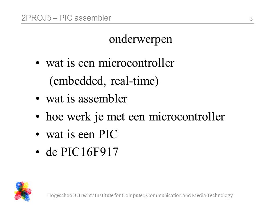 wat is een microcontroller (embedded, real-time) wat is assembler