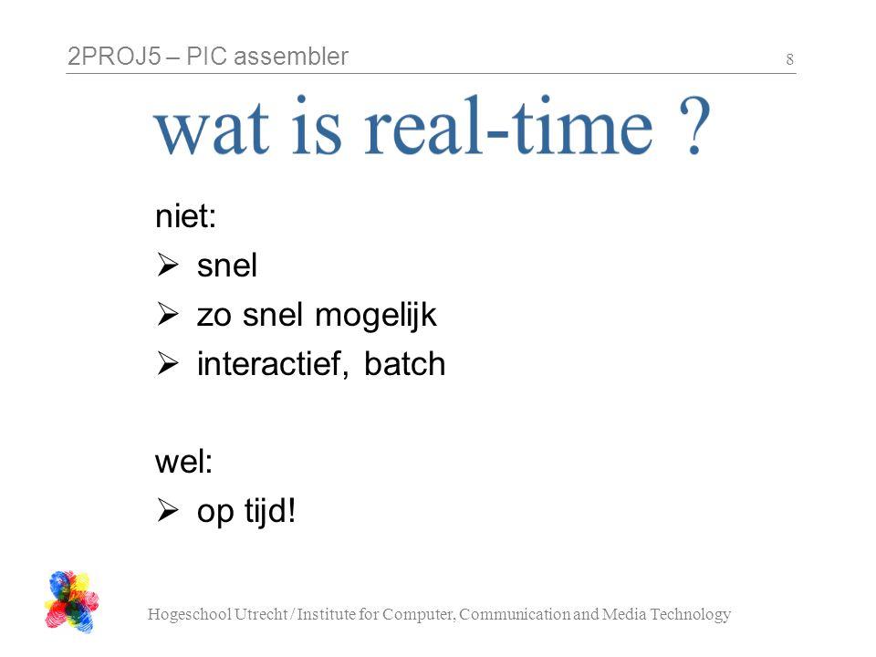 wat is real-time niet: snel zo snel mogelijk interactief, batch wel:
