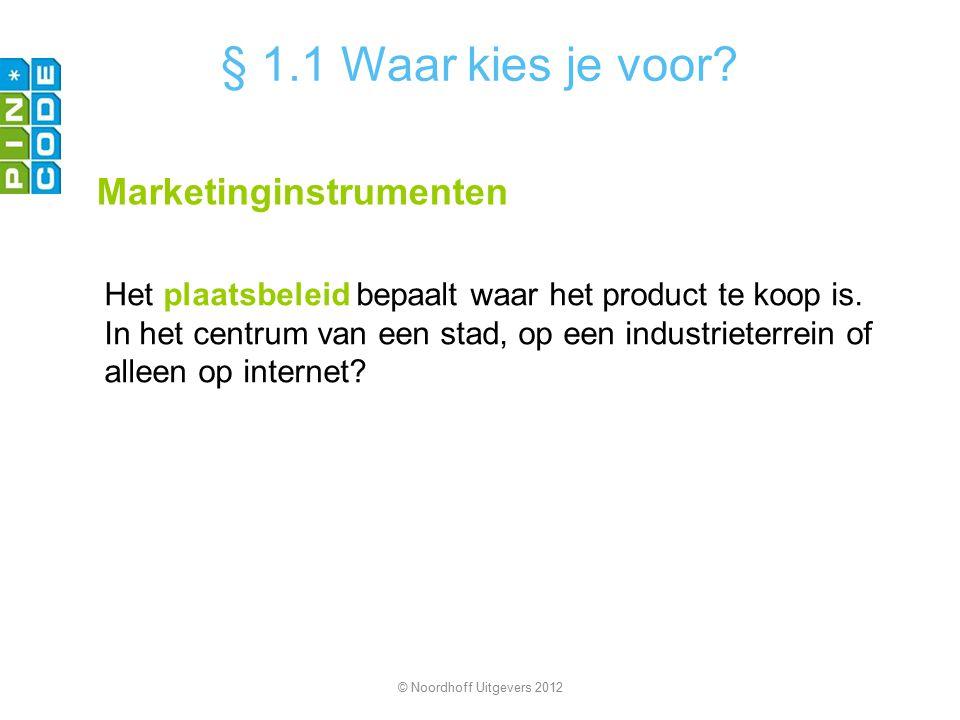 § 1.1 Waar kies je voor Marketinginstrumenten