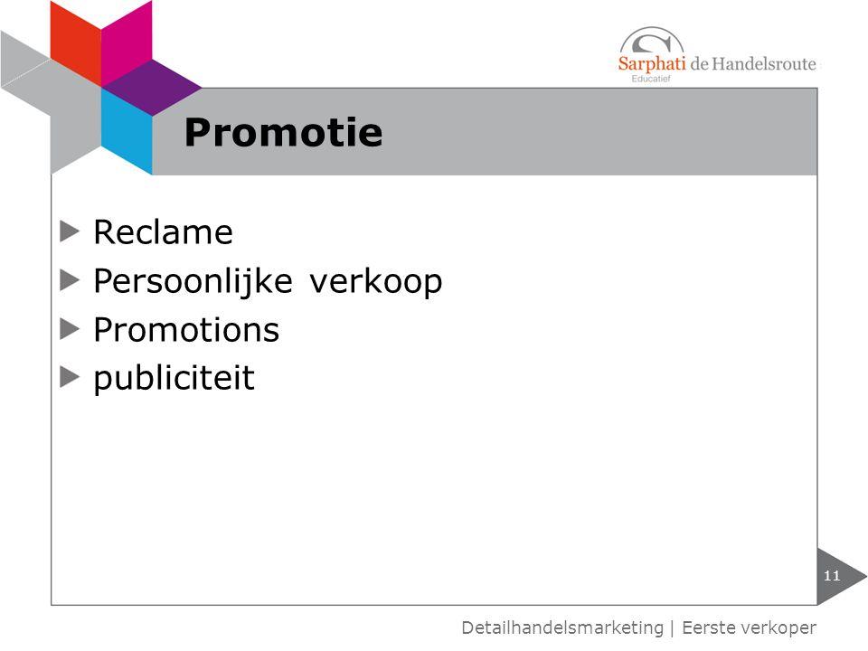 Promotie Reclame Persoonlijke verkoop Promotions publiciteit