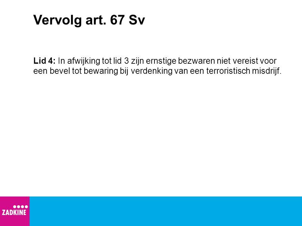 Vervolg art. 67 Sv