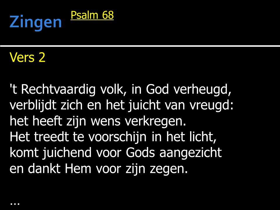 Zingen Vers 2 t Rechtvaardig volk, in God verheugd,