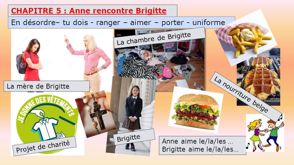CHAPITRE 5 : Anne rencontre Brigitte