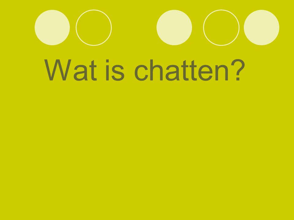 Wat is chatten