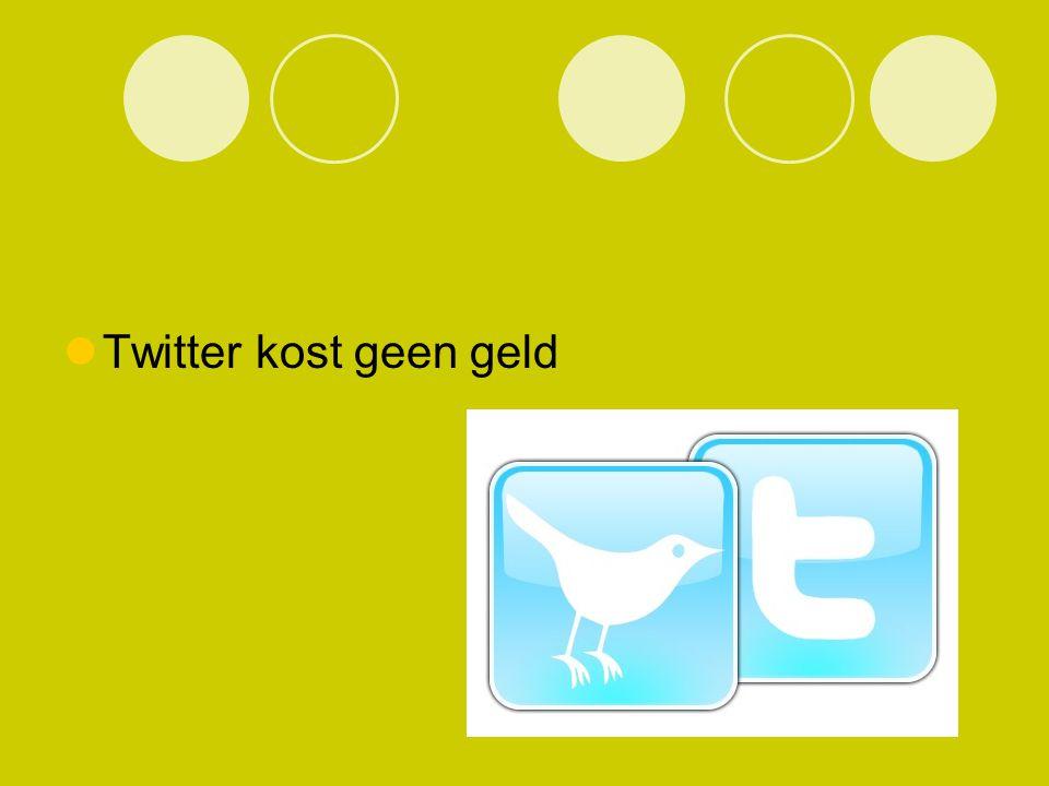 Twitter kost geen geld