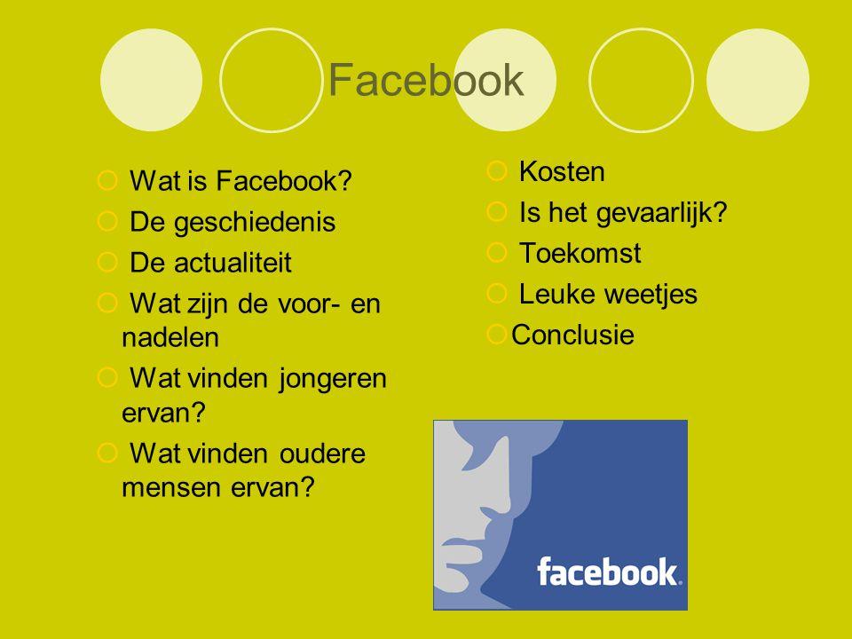 Facebook Wat is Facebook De geschiedenis Kosten Is het gevaarlijk